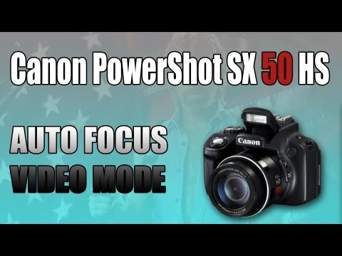 Canon PowerShot SX50 HS - Auto Focus In Video Mode