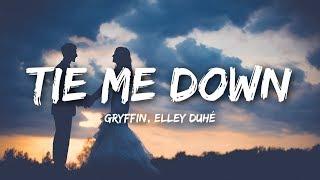 Gryffin Tie Me Down Ft Elley Duhé