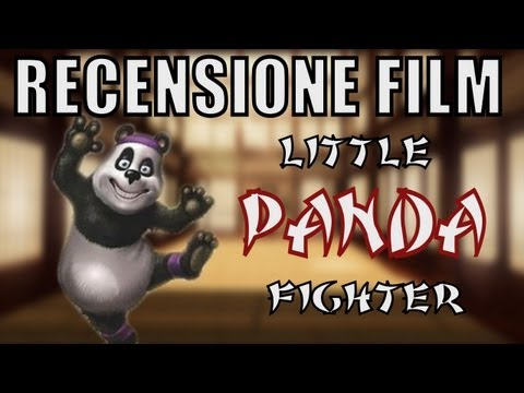 RECENSIONE FILM - Little Panda Fighter