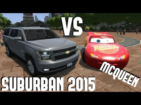 Chevrolet Suburban 2015 ls vs Lightning McQueen [DOWNLOAD LINK]