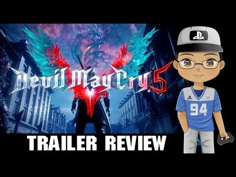 Devil May Cry 5 Trailer REVIEW | 3TR