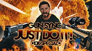 Rainbow Six: Siege - Gun Sync | Just Do It - Shia Labeouf (Ultimate Remix) [10K Special]