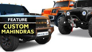 Modified Mahindra SUVs you can buy directly from the factory