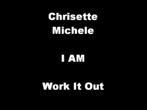 Chrisette Michele - Work It Out