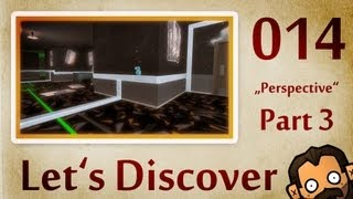 Let's Discover #014: Perspective [Part 3] [720p] [deutsch] [freeware]