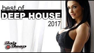 best of Deep House 2017 BOB DEEP