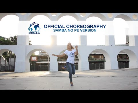 Official Choreography 2016 | Samba no Pé Version