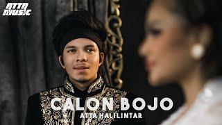 CALON BOJO - ATTA HALILINTAR