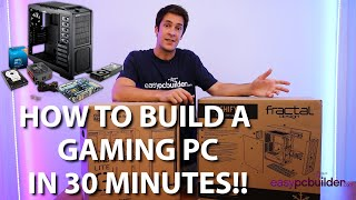 How to build a computer in 30 minutes with EasyPCbuilder! - Gaming PC