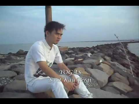 Yogas - Saat Kau Pergi ( Official Video )