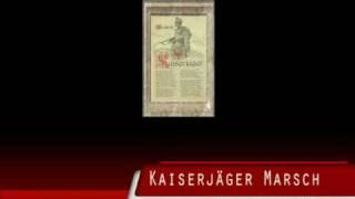 Kaiserjäger Marsch