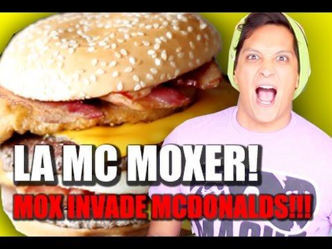 La Mc Moxer! Mox Invade  Mcdonalds! #PuertasAbiertas