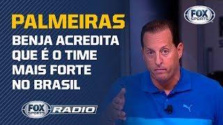 BENJA: PALMEIRAS É O MELHOR TIME BRASILEIRO NO MOMENTO