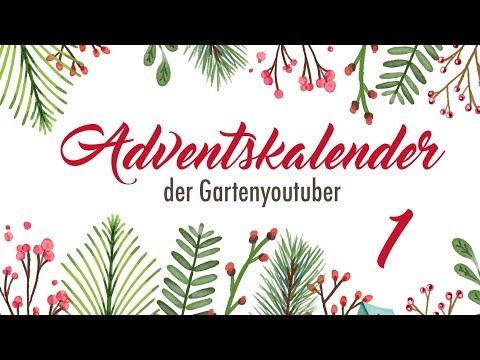 #1   Adventskalender der Garten YouTuber 2017   Projekt Erklärung