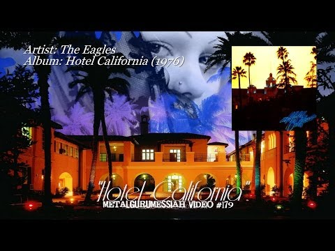 Hotel California - The Eagles (1976) High Quality Studio Remaster...
