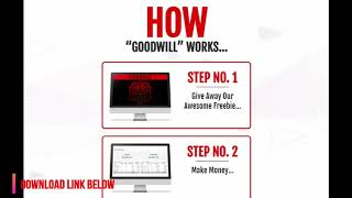 GoodWill  Review +  GoodWill Training Tutorial from Brendan Mace & Jono Amstrong