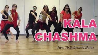 Kala Chashma (Baar Baar Dekho) || How to Bollywood Dance-Tutorial || by Francesca McMillan