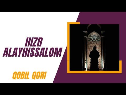 Qobil Qori - Hizr Alayhissalom