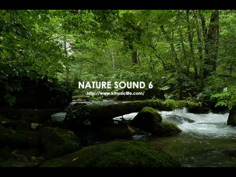 Nature Sound 6 - THE MOST RELAXING SOUNDS -