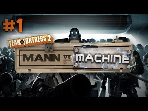 Team Fortress 2: Mann vs. Machine on Mannworks Part 1 - Dat Credit Score