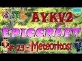 Minecraft - EPICCRAFT- #23 (Meteoritos)