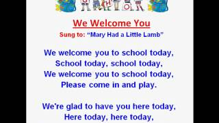 We Welcome You (Back to School Rhymes & Songs)