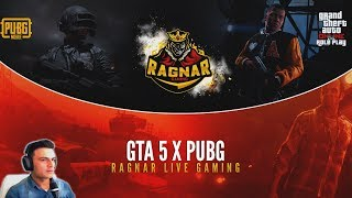 GTA 5 ROLEPLAY & PUBG MOBILE - RAGNAR Live GAMING PAKISTAN