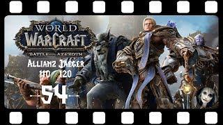 WORLD OF WARCRAFT 🗡 54: Ohrwurm ! .. Gern geschehen :D 🗡 LET'S PLAY BATTLE FOR AZEROTH ALLIANZ