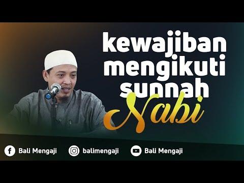 Kewajiban Mengikuti Sunnah Nabi - Ustadz Beni Sarbeni, Lc