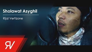 Rijal Vertizone - Sholawat Asyghil (Official Video lirik)