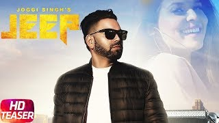 Teaser | Jeep | Joggi Singh Feat Gurlez Akhtar | Releasing  22nd June 2018 |  Speed Records