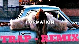 Ouça BEYONCE Formation BEYONCE - Trap Re R-TRAX