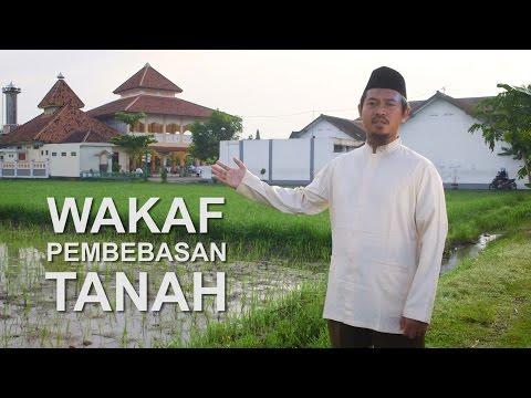 Pahala yang Terus Mengalir - Wakaf Pembebasan Tanah Pesantren Al Ukhuwah Sukoharjo