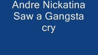 Watch Andre Nickatina Saw A Gangsta Cry video