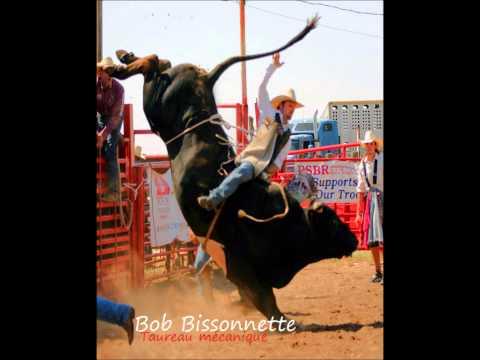 Bob Bissonnette - Taureau Mcanique
