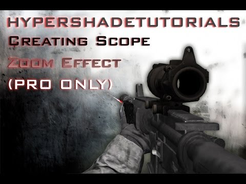 038 -HyperShadeTutorials - Unity 3D Creating Scope Zoom Effect (PRO ONLY)