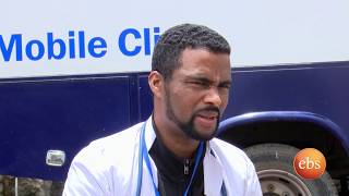 New Life:  Mobile Clinic/ Ethiopians Returning from Saudi