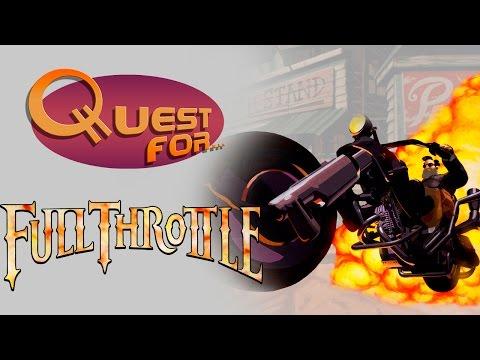 Quest for... - [ОБЗОР] Full Throttle