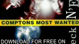Watch Comptons Most Wanted Straight Checkn Em video