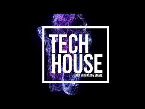 Chris 2Mate - TECH HOUSE MIX 2019 #01