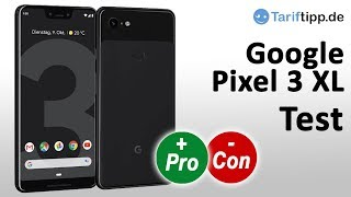 Google Pixel 3 XL | Test deutsch