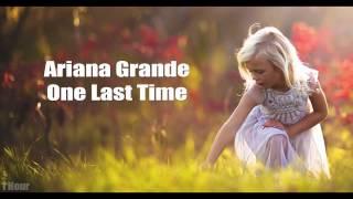 Download Lagu [1 HOUR] Ariana Grade - One Last Time Gratis STAFABAND