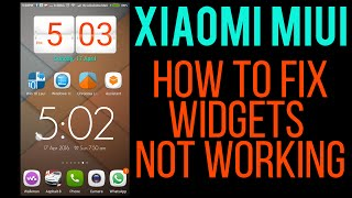 Xiaomi MIUI 7 8 How to fiX Solve 3rd Party Widgets not Updating Or Working - Basic Tips & Tutorials