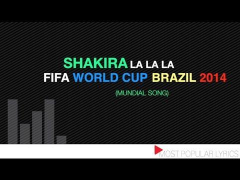 "Shakira ""La la la"" - Fifa World Cup 2014 (the mundial song)"