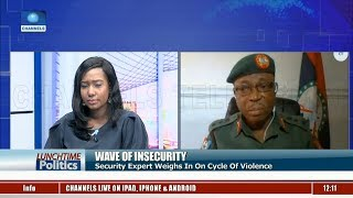 Wave Of Insecurity: Security Expert Weighs In On Cycle Of Violence |Lunchtime Politics|