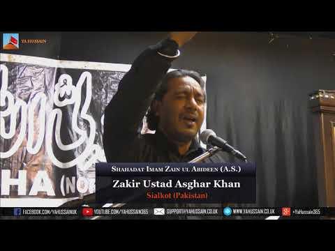 Shahadat Imam Zain ul Abideen 1439 | 2017 - Zakir Ustad Asghar Khan (Sialkot) - Northampton (UK)