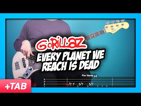 Gorillaz - Every Planet We Reach Is Dead | Bass Cover + Live Tabs