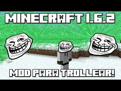 Minecraft 1.6.2 MOD PARA TROLLEAR EN MINECRAFT
