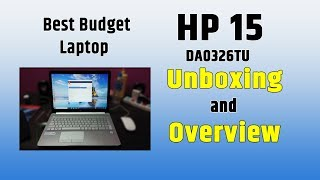 HP 15 DA0326TU Unboxing and Overview | Best Budget Laptop