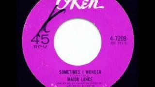 Watch Major Lance Sometimes I Wonder video